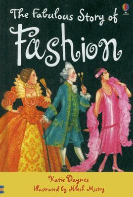 Fabulous Story of Fashion by Katie Daynes