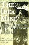 The Idea Mine: A Brief Note on Metafiction