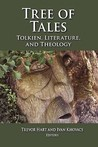 Tree of Tales: Tolkien, Literature and Theology