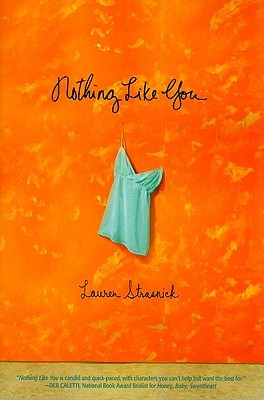 Nothing Like You by Lauren Strasnick