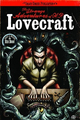 The Strange Adventures of H.P. Lovecraft Volume 1 TP by Mac Carter