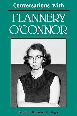 Conversations With Flannery O'Connor (Literary Conversations ... by Rosemary M. Magee