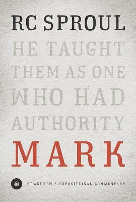 Mark by R.C. Sproul