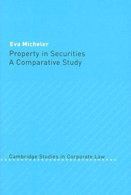Property in Securities by Eva Micheler