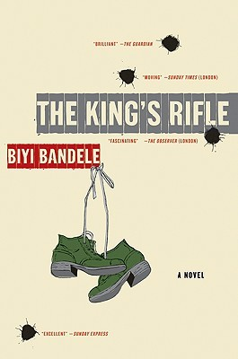 The King's Rifle by Biyi Bandele-Thomas