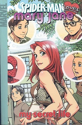 Spider-Man Loves Mary Jane, Vol. 3: My Secret Life