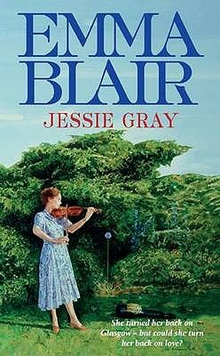 Jessie Gray by Emma Blair