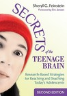 Secrets Of The Teenage Brain: Research Based Strategies For Reaching And Teaching Today's Adolescents