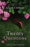 Twenty Questions: A Novel