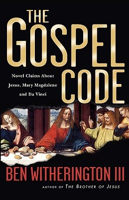 The Gospel Code by Ben Witherington III