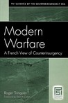 Modern Warfare: A French View of Counterinsurgency (PSI Classics in the Counterinsurgency Era)