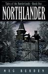 Northlander by Meg Burden