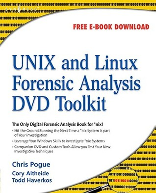 UNIX and Linux Forensic Analysis DVD Toolkit [With CDROM]