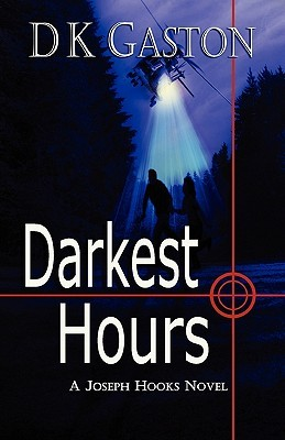 Darkest Hours by D.K. Gaston
