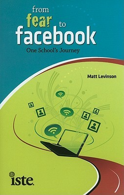 From Fear to Facebook by Matt Levinson