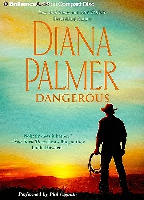 Dangerous by Diana Palmer