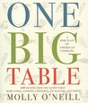 One Big Table: A Portrait of American Cooking: 600 recipes from the nation's best home cooks, farmers, pit-masters and chefs