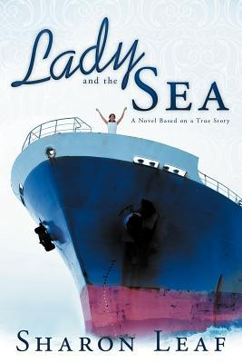 Lady and the Sea by Sharon Leaf