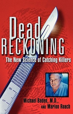 Dead Reckoning by Michael Baden