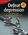 Defeat Depression (52 Brilliant Ideas)