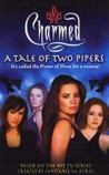 A Tale of Two Pipers (Charmed, #24)