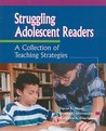 Struggling Adolescent Readers: A Collection Of Teaching Strategies