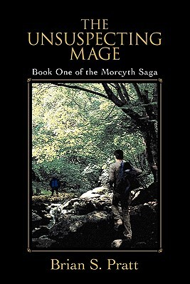 The Unsuspecting Mage (Morcyth Saga, #1)