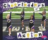 Cheerleaders in Action (Pebble Plus: Cheerleading)