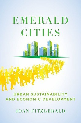 Emerald Cities: Urban Sustainability and Economic Development