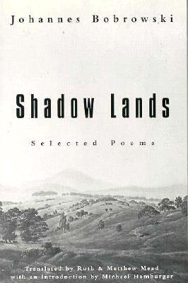 Shadow Lands by Johannes Bobrowski