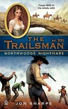 Northwoods Nightmare (The Trailsman #331)