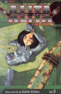Battle Angel Alita, Volume 05 by Yukito Kishiro