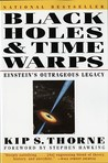 Black Holes & Time Warps: Einstein's Outrageous Legacy