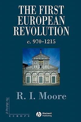 The First European Revolution: 970-1215