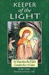 Keeper of the Light: Saint Macrinathe Elder, Grandmother of Saints