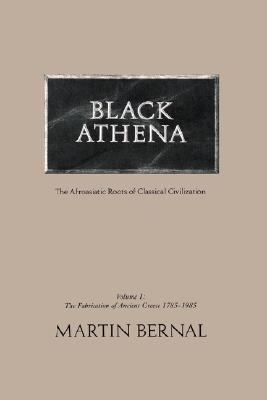 Black Athena by Martin Bernal