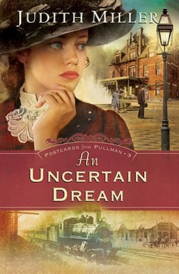 An Uncertain Dream by Judith McCoy Miller