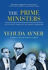 The Prime Ministers by Yehuda Avner