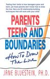 Parents, Teens and Boundaries: How to Draw the Line
