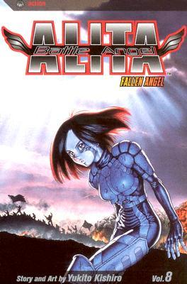 Battle Angel Alita, Volume 8 by Yukito Kishiro