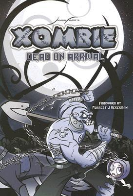 Xombie Dead on Arrival (Xombie) by James Farr