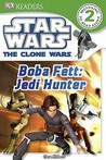 Star Wars the Clone Wars: Boba Fett, Jedi Hunter