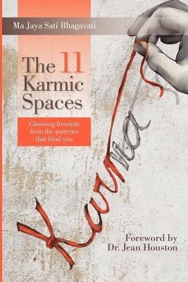 The 11 Karmic Spaces by Ma Jaya Sati Bhagavati