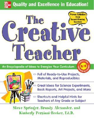 The Creative Teacher by Kimberly Persiani-Becker