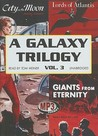 A Galaxy Trilogy, Vol 3 by Manly Wade Wellman