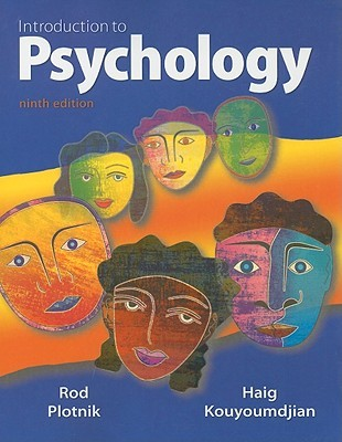 Introduction to Psychology, 9th Edition by Rod Plotnik