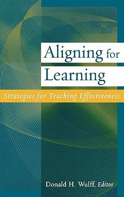 Aligning for Learning by Donald H. Wulff