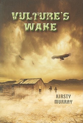 Vulture's Wake by Kirsty Murray