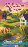 All Natural Murder (A Blossom Valley Mystery #2)