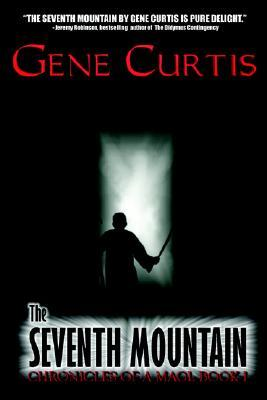 The Seventh Mountain by Gene Curtis